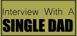 InterviewSingleDad