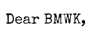 Dear BMWK