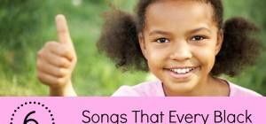 6 Songs Black Girls Need to Hear