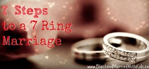 7 Steps to a 7 Ring Marriage