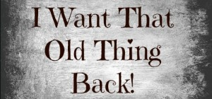 TNM_I Want That Old Thing Back