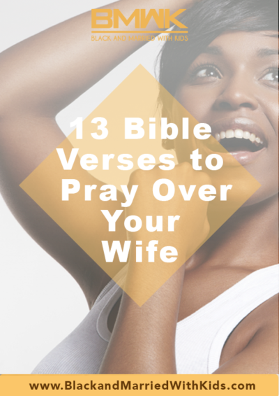 13-bible-verses-to-pray-over-yourwife