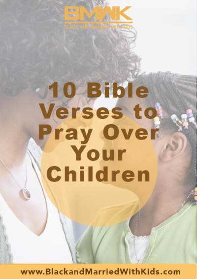 10-bible-verses-to-pray-over-your