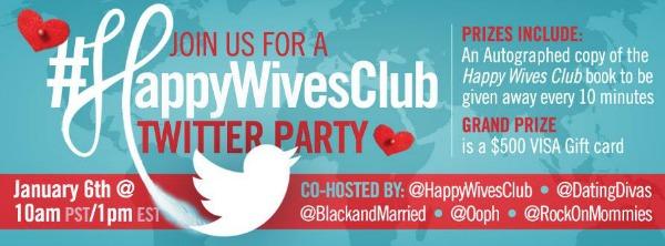 #HappyWivesClub Twitter Party - 1PM EST Jan 6 2014