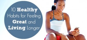 10FeelGreatLivingLonger