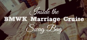 Inside the BMWK Marriage Cruise Swag Bag