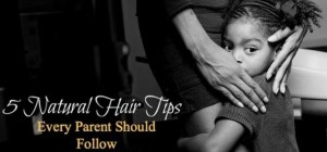 5 Natural Hair Tips for kids