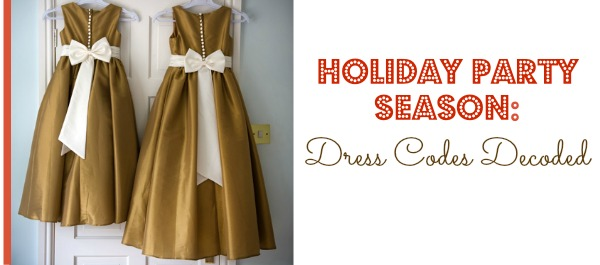 Holiday party season dress codes decoded blackandmarriedwithkids