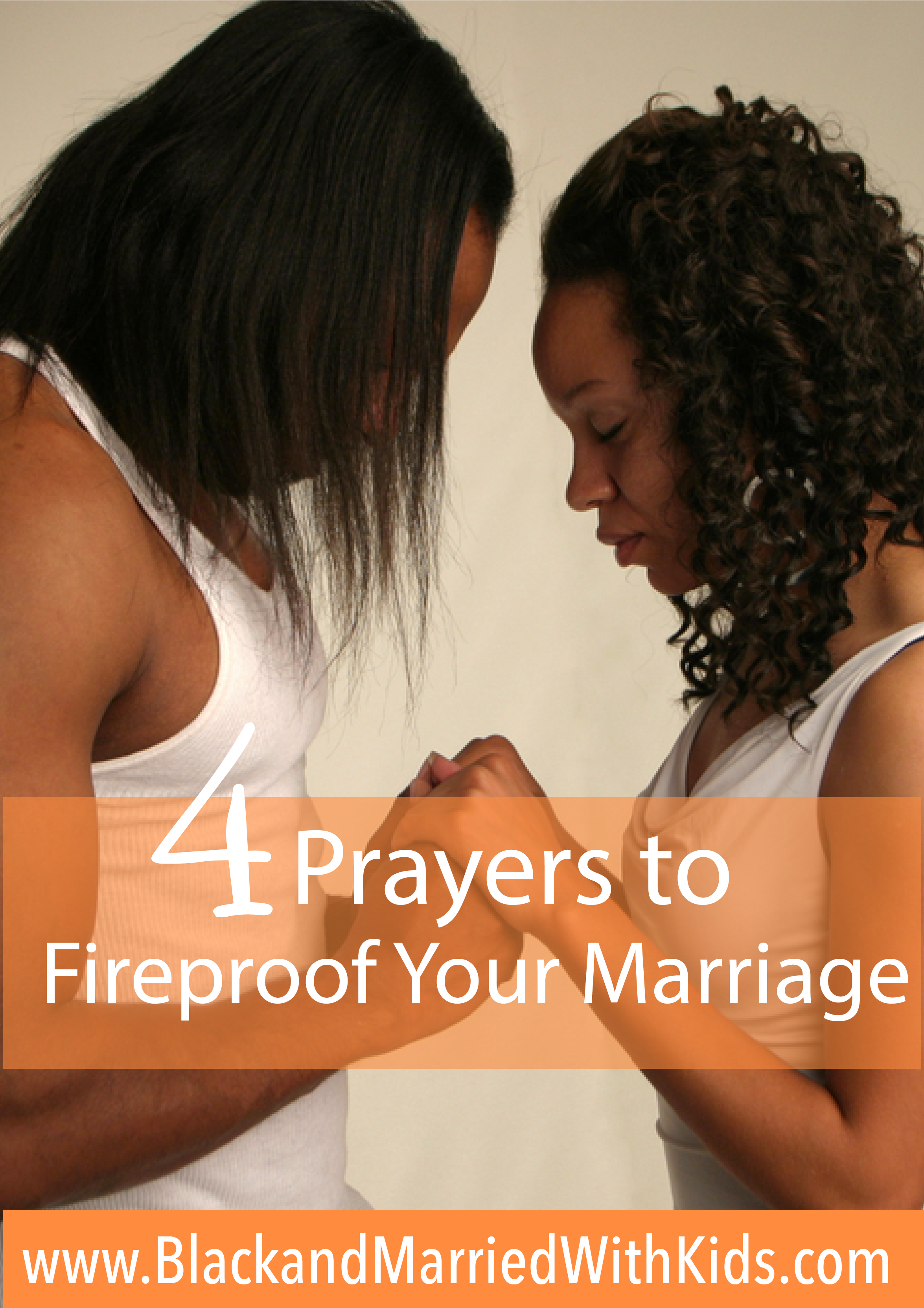 4-prayers-to-fireproof-your-marriage