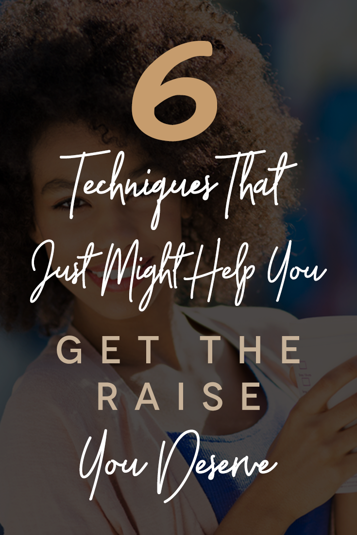 6-techniques-that-might-help-you-get-the-raise-you-deserve