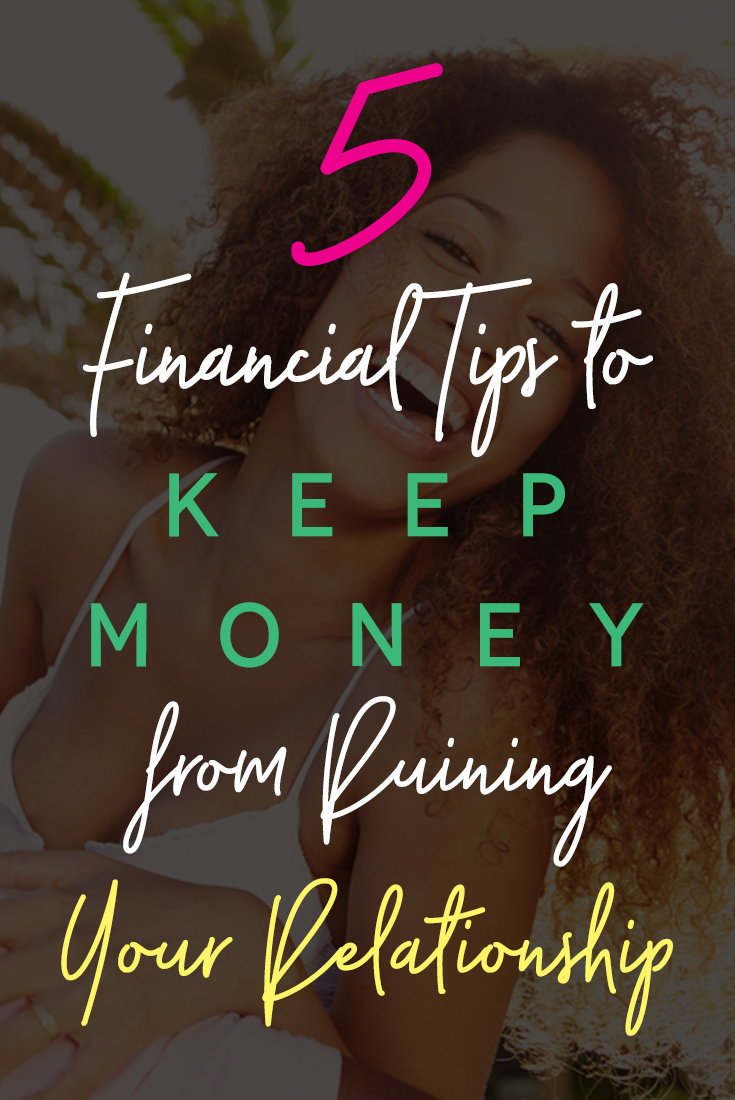 5-financial-tips-to-keep-money-from-ruining-your-relationships
