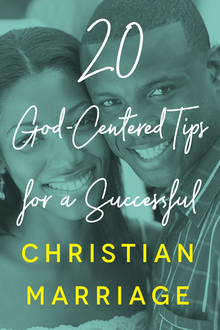 20 God Centered Tips for a Successful Christian Marriage Outside of the Church